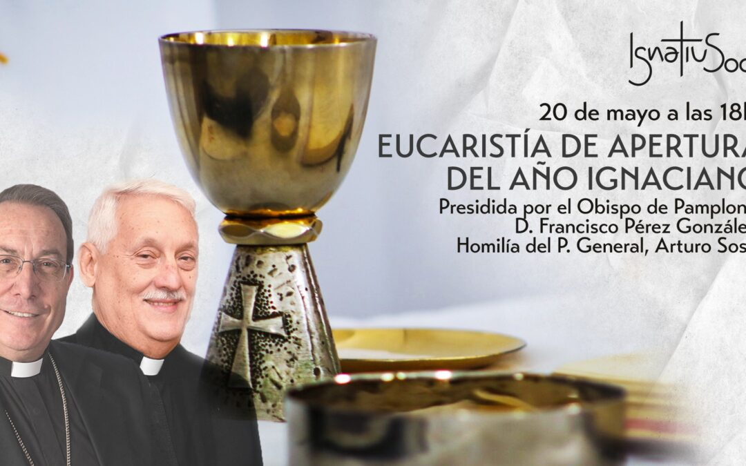 Apertura del Año Ignaciano: 18 y 20 de mayo de 2021