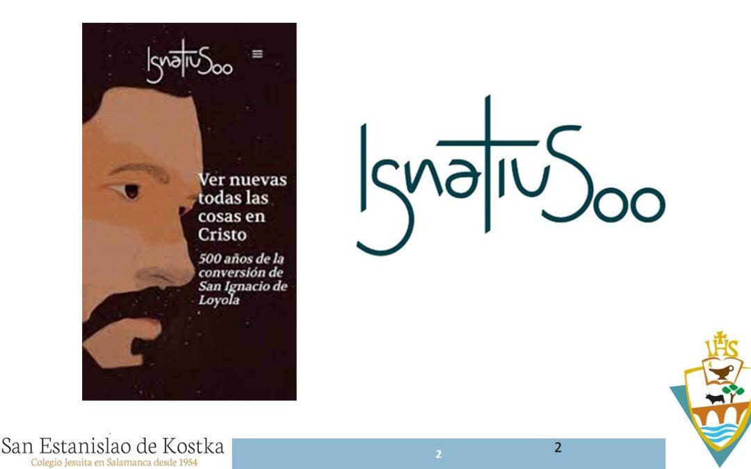 Festejando los 500 años de la Conversión de San Ignacio en el Cole